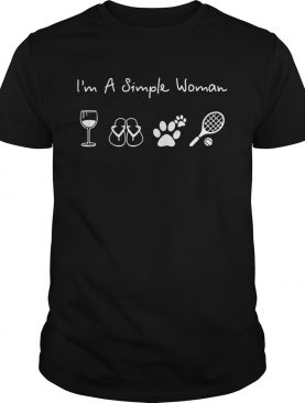 I'm a simple woman I love wine flip flop dog paw and tennis shirt