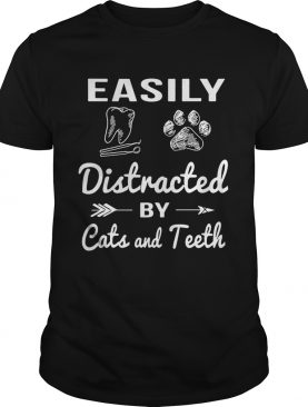 Easily distracted by cats and teeth shirt
