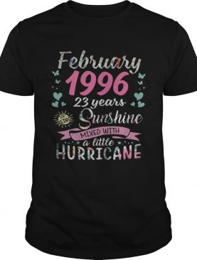 February 1996 23 years of being sunshine mixed with a little hurricane shirt