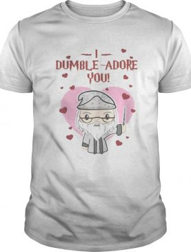 I dumble adore you Valentine shirt