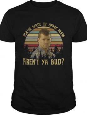 Letterkenny You're made of spare parts aren't ya bud sunset shirt