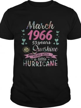 March 1966 53 years of being sunshine mixed with a little hurric shirt