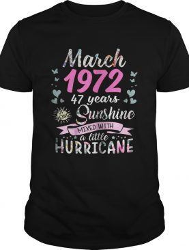 March 1972 47 years sunshine mixed with a little hurricane shirt