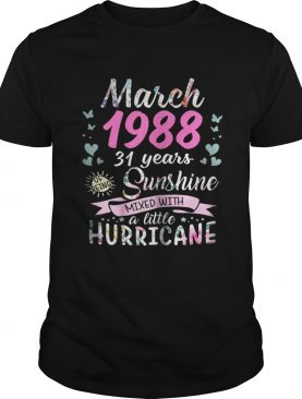 March 1988 31 years sunshine mixed with a little hurricane shirt