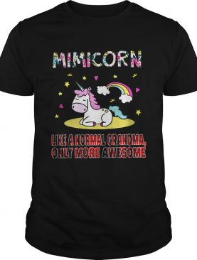 Mini Corn like a normal grandma only more awesome shirt