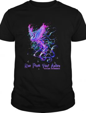 Rise from your ashes suicide awareness shirt