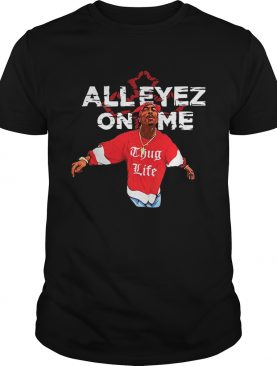 Tupac Amaru Shakur Thug Life All Eyez on me shirt