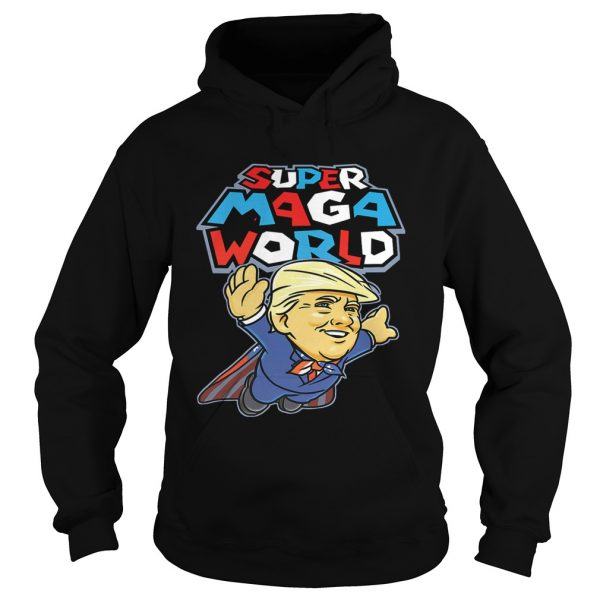 Hoodie Donald Trump Superman Super MAGA world super American AF shirt