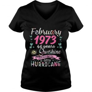 Ladies Vneck February 1973 46 years sunshine mixed with a little hurricane shirt