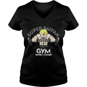 Ladies Vneck Super Saiyan gym becomes a legend shirt