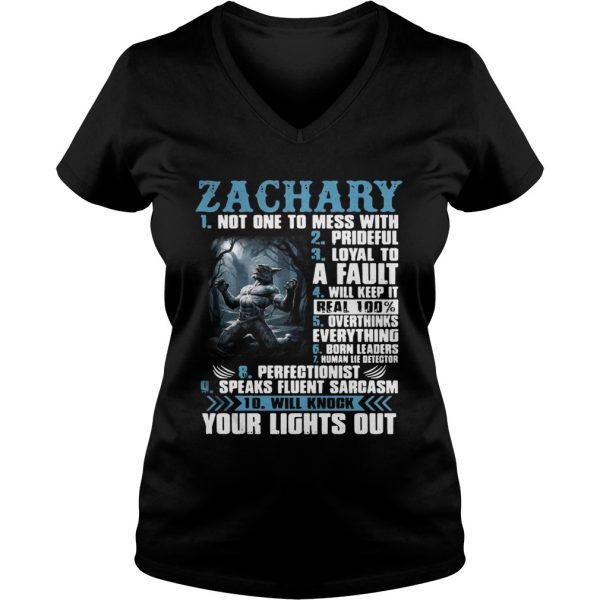 Ladies Vneck Zachary not one to mess with prideful loyal to a fault will keep it shirt