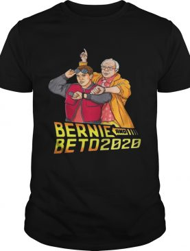 Bernie and beto 2020 shirt