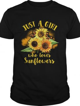 Butterfly Just a girl who loves sunflowers shirt