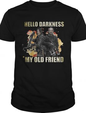 Daryl Dixon and Rick Grimes Hello Darkness My Old Friend T-Shirt