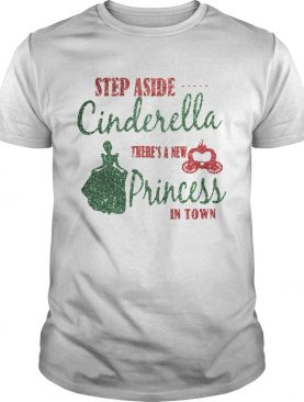 Diamond Step aside Cinderella there's a new princess in town shirt