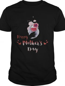 Happy Mother's Day Wine shirt