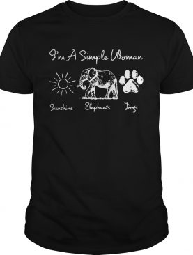 I'm a simple woman I love sunshine elephants and dogs shirt