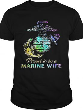 Proud To Be A Marine Wife Watercolor Shirt