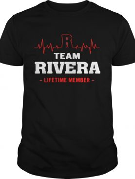 Team Rivera lifetime member shirt