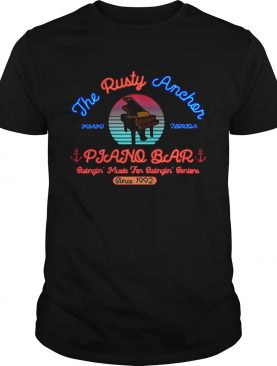 The Rusty Anchor Piano Bar Miami Florida Swingin' music for Swingin' seniors since 1992 shirt