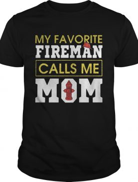 Diamond My favorite fireman calls me mom tshirt