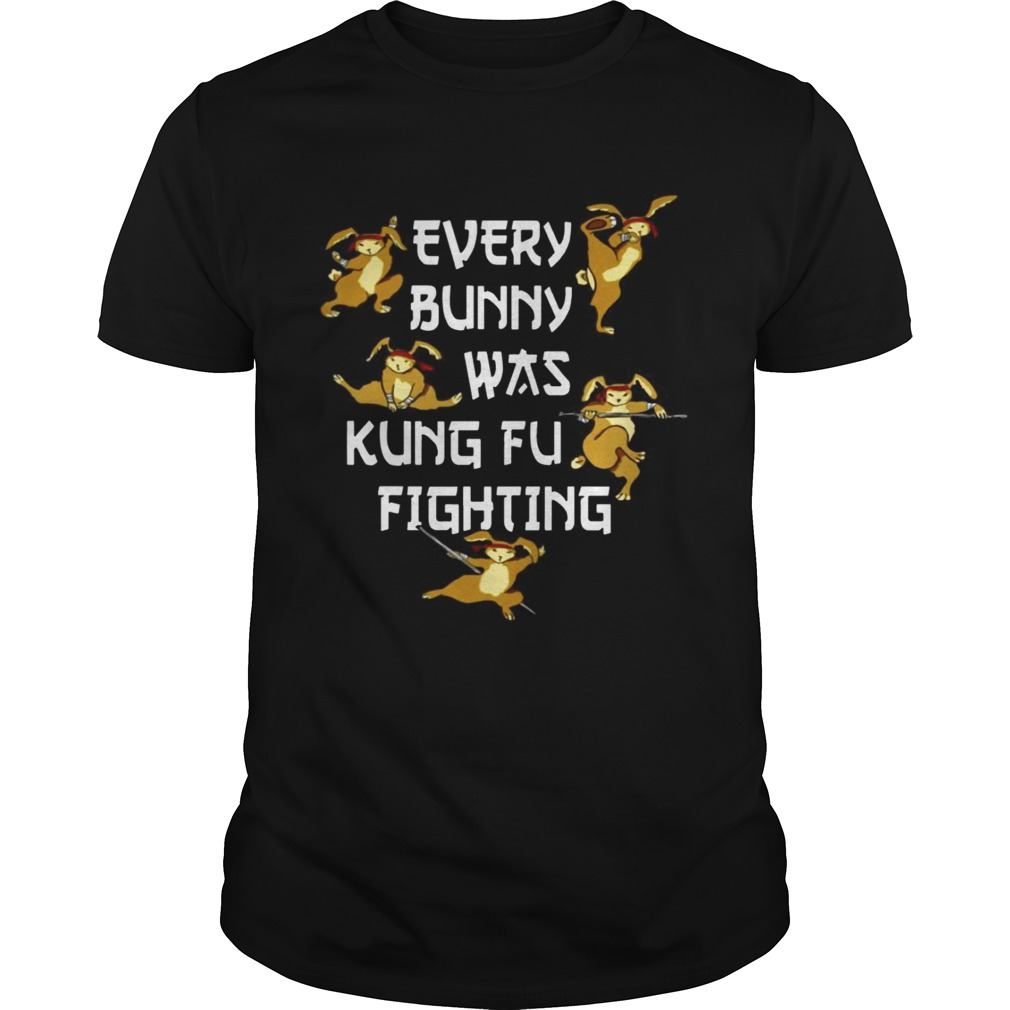 0abe4409 Every Bunny Was Kung Fu Fighting Funny Easter's Day shirt - Trend T ...