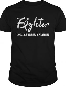 Fighter Invisible Illness Awareness T-Shirt