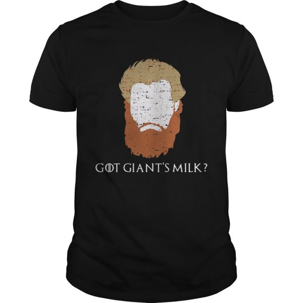 Guys Game Of Thrones face Tormund Giantsbane the big woman still here shirt