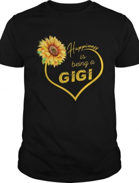 Happiness Is Being A Gigi Sunflower T-shirt