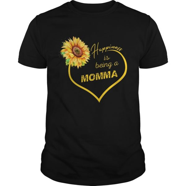Guys Happiness Is Being A Momma Sunflower Tshirt