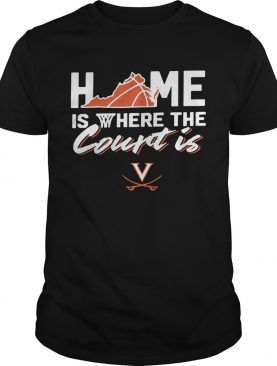 Home Is Where The Court Is Virginia Cavaliers shirt