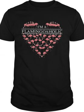 I'm a flamingoaholic shirt