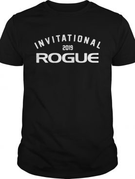Invitational rogue 2019 shirt