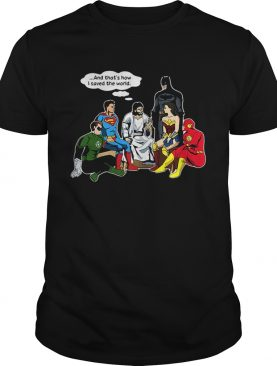 Jesus and DC superheroes and that's how I saved the world shirt