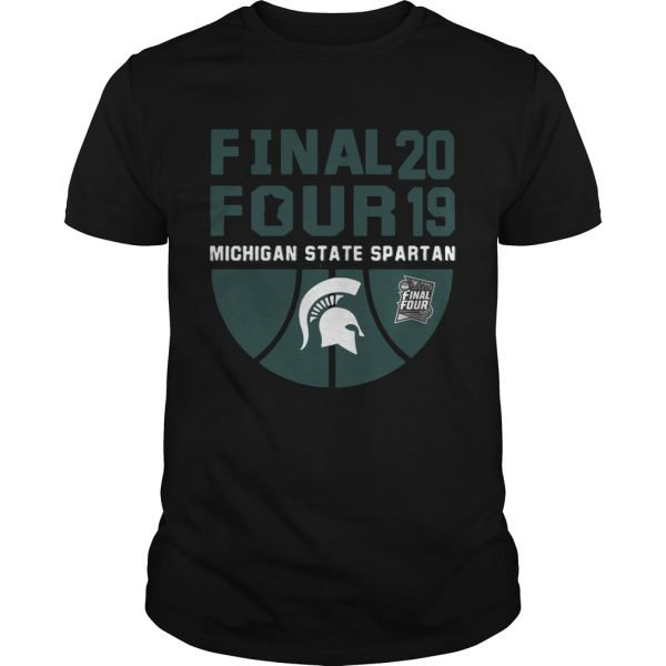 Guys Michigan State Spartans Final Four 2019 shirt