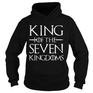 King of the seven kingdoms Hoodie