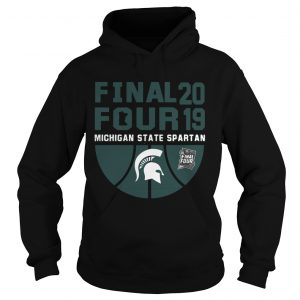Michigan State Spartans Final Four 2019 Hoodie
