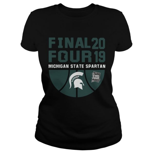 Michigan State Spartans Final Four 2019 Ladies Tee