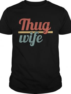 Official Thug wife shirt