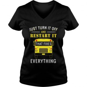 School bus just turn it off and restart it that fixes everything Ladies Vneck