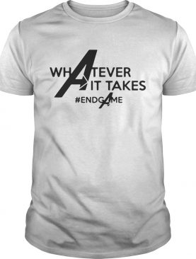 Avengers whatever it takes Endgame shirt