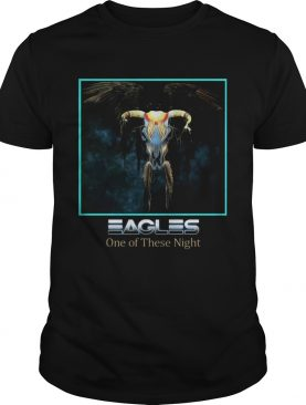 Eagles One Of These Night T-shirt