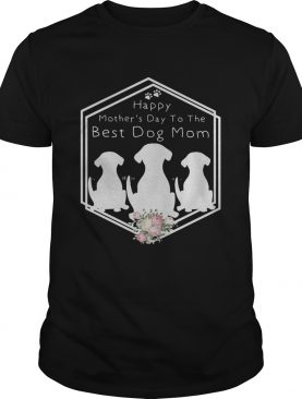 Flower Happy mother's day to the best dog mom shirt