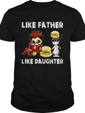 Iron man and daughter hamburger like father like daughter Avengers Endgame tshirt