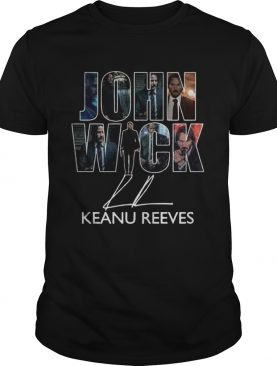 John Wick Keanu Reeves signature shirt