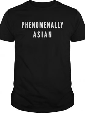 Official Phenomenally Asian shirt