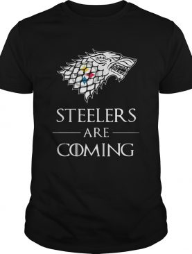 Pittsburgh Steelers are coming Game of Thrones shirt