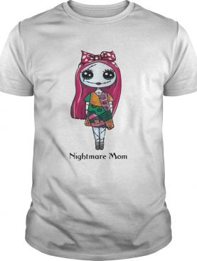 Sally Nightmare Mom Shirt