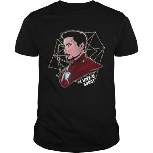 Guys Top Iron Man Tony Stark I love U 3000 daughter shirt