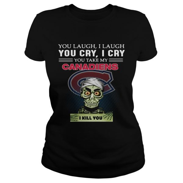 Jeff Dunham Achmed the Dead Terrorist laugh cry Montreal Canadiens I kill you Ladies Tee
